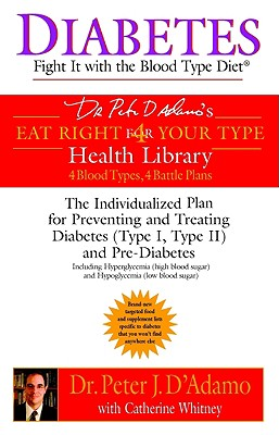 Diabetes By D'Adamo, Peter J./ Whitney, Catherine