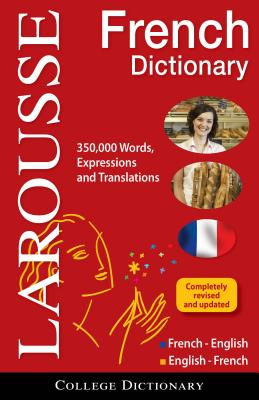Larousse College Dictionary French-English / English-French By Larousse